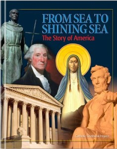 From Sea to Shining Sea: The Story of America (catholictextbookproject.com)